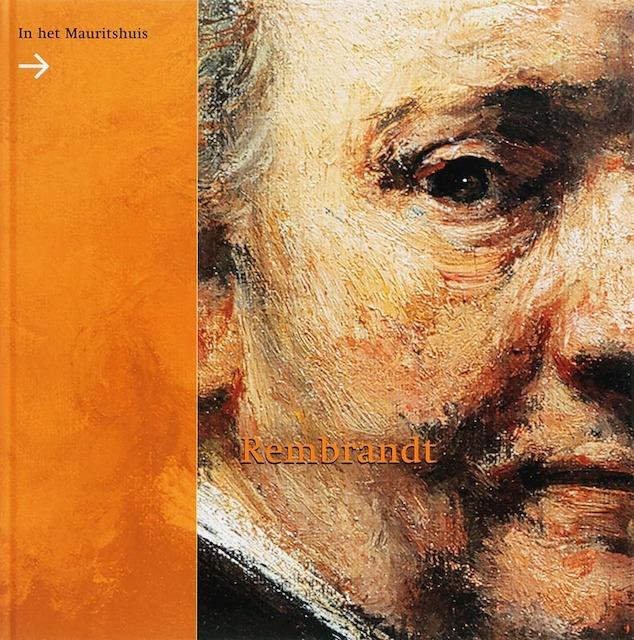 Rembrandt in het Mauritshuis - E. Runia, Ariane van Suchtelen