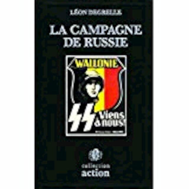 La campagne de Russie - Léon Degrelle