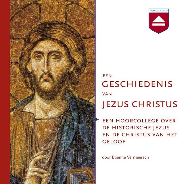 Een geschiedenis van Jezus Christus - Etienne Vermeersch
