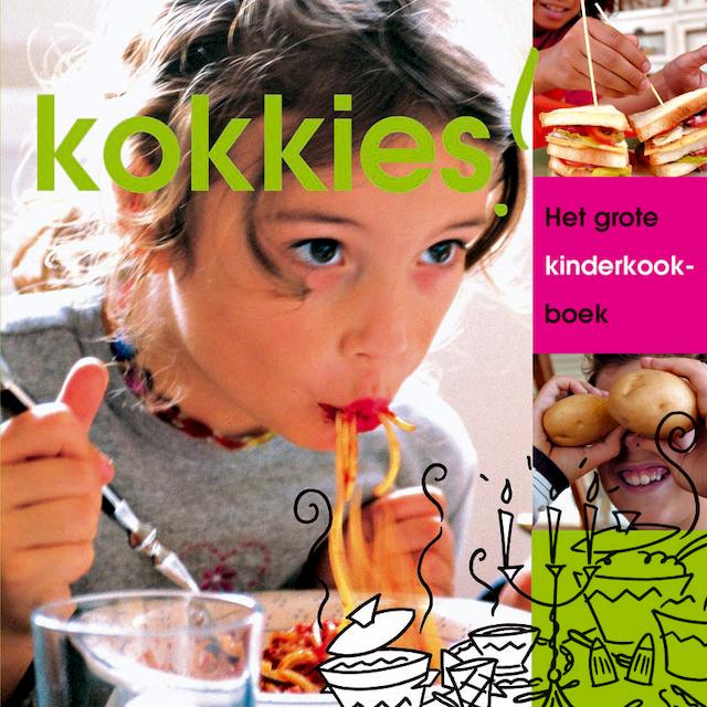 Kokkies ! het grote kinderkookboek - Joyce Huisman, Onno H. Kleyn