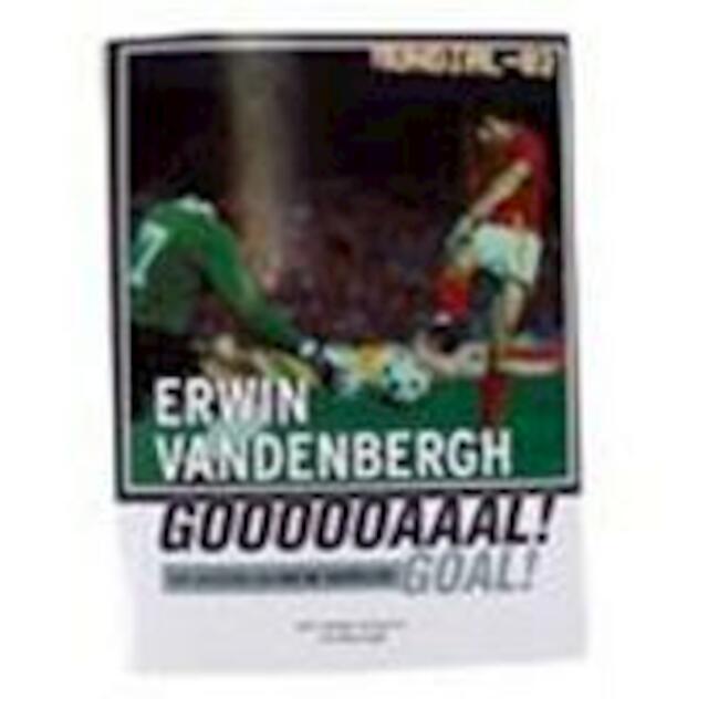 Erwin Vandenbergh Goal! - Dirk Vander Schueren, Jan Moortgat