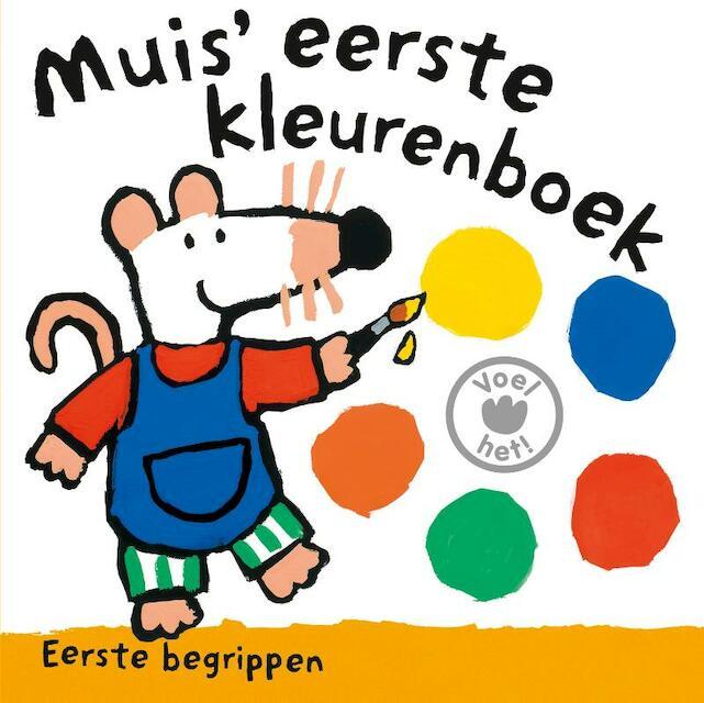 Muis eerste kleurenboek - Lucy Cousins