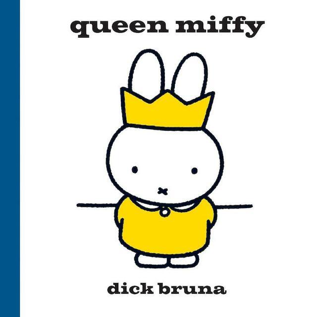 Queen Miffy - Dick Bruna