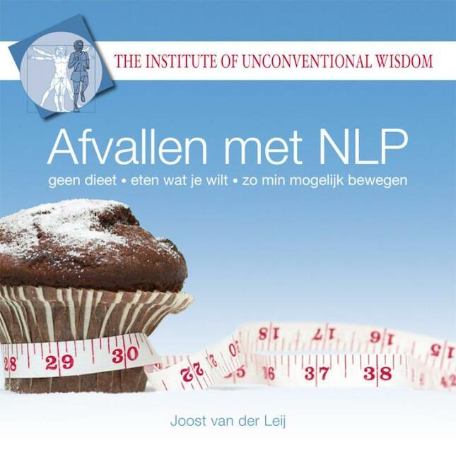 Afvallen met NLP - J.G. van der Leij, Joost van der Leij