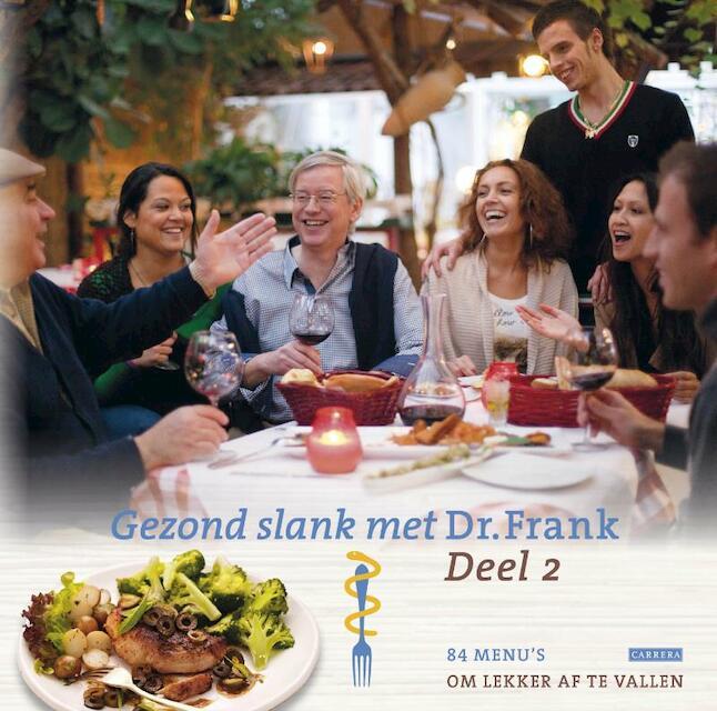 Gezond slank met dr. Frank - Frank Van Berkum
