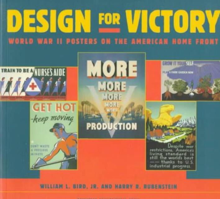 Design for Victory - William L. Bird, Harry R. Rubenstein