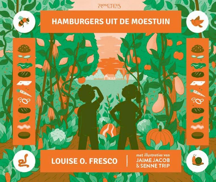Hamburgers uit de moestuin - Louise O. Fresco, Louise Fresco