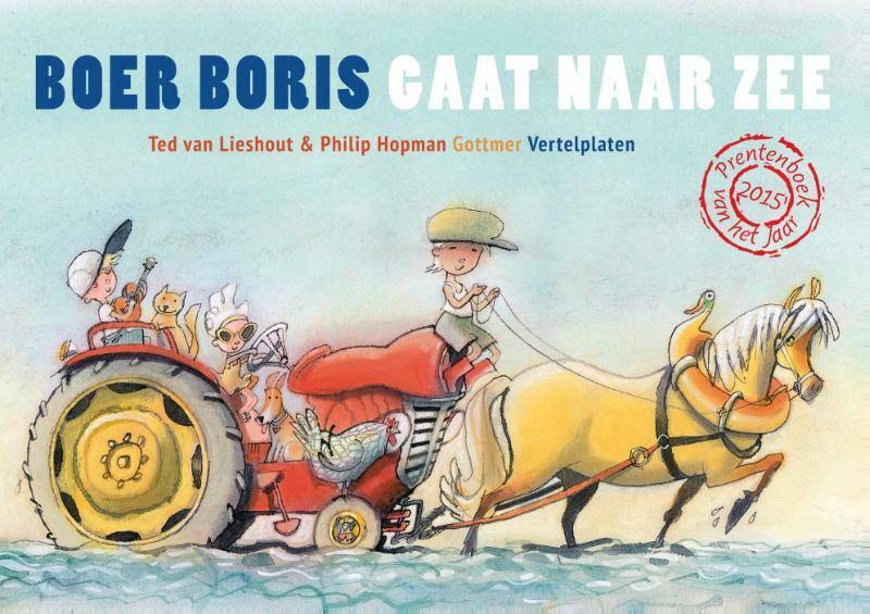 Boer Boris gaat naar zee vertelplaten - Ted van Lieshout