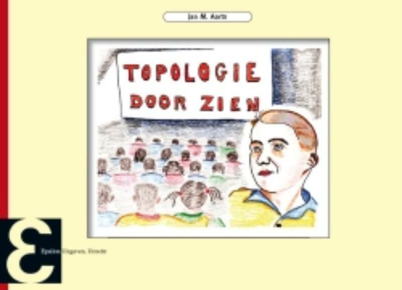 Topologie Door Zien - Jan M. Aarts
