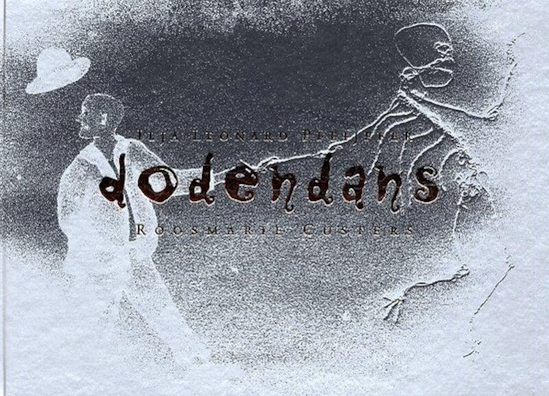 Dodendans - Ilja Leonard Pfeijffer, Roosmarie Custers