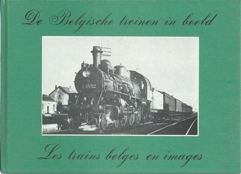 De Belgische treinen in beeld - André Ver Elst