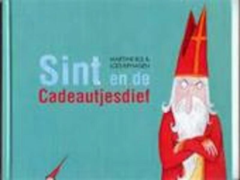 Sint en de Cadeautjesdief - Martine Bijl, Loes Riphagen