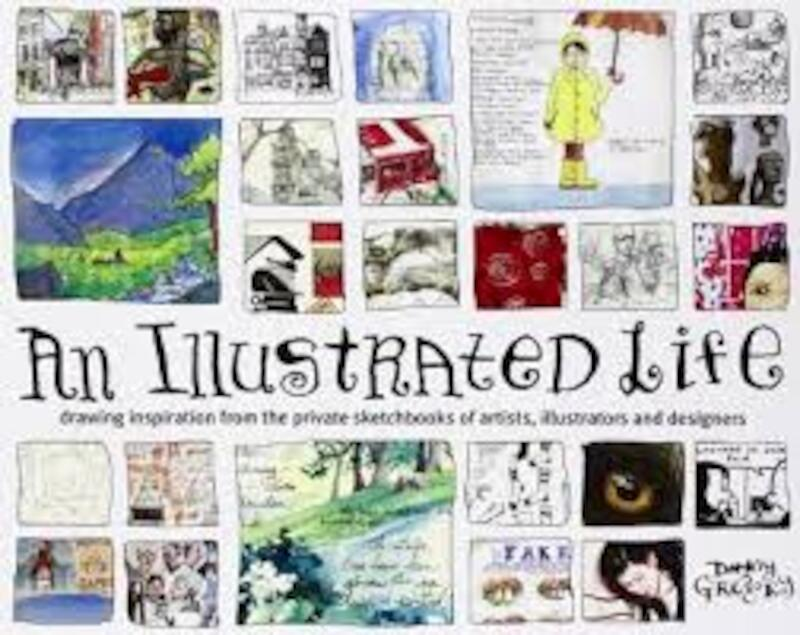 An Illustrated Life - Danny Gregory