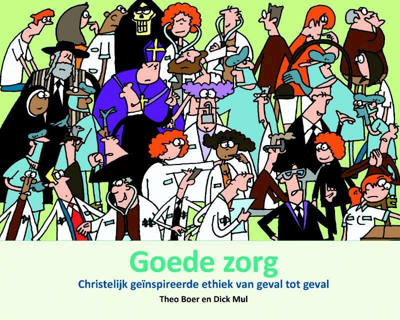 Goede zorg - Theo Boer, Theo A. Boer, Dick Mul