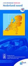 Wegenkaart nederland noord 1:200000 anwb - ANWB (ISBN 9789018042004)